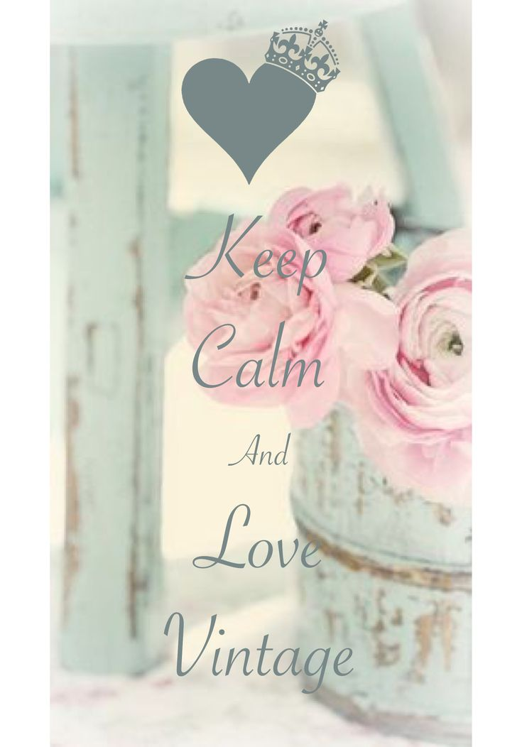 keep calm and love vintage / created with Keep Calm and Carry On for iOS #keepcalm #vintage