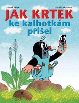 Kniha Jak krtek ke kalhotkám přišel (Zdeněk Miler; Eduard Petiška)