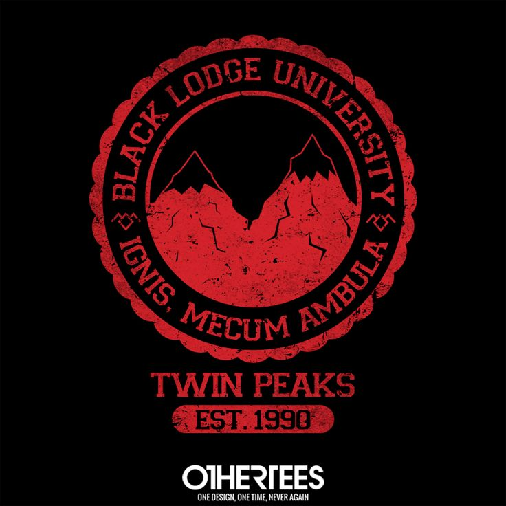 """Black Lodge University"" (Reprint) by alecxps T-shirts, Tank Tops, V-necks, Sweatshirts and Hoodies are on sale until February 12th at www.OtherTees.com #TwinPeaks #OtherTees #DavidLynch #Lynch #Tshirts #BlackLodge"