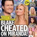 Did Blake Shelton Cheat on Miranda Lambert