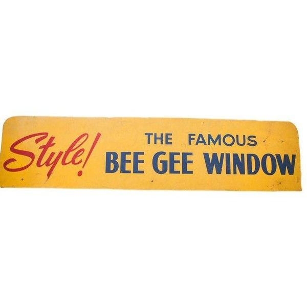 Mid Century Modern Bee Gee Window Advertising Sign ($520) ❤ liked on Polyvore featuring home, home decor, wall art, novelty signs, mid century modern home decor, mid century modern wall art, word wall art, quote wall art and window wall art