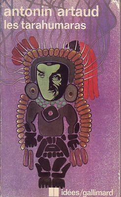 #ethnologie #essai : Les Tarahumaras - Antonin Artaud