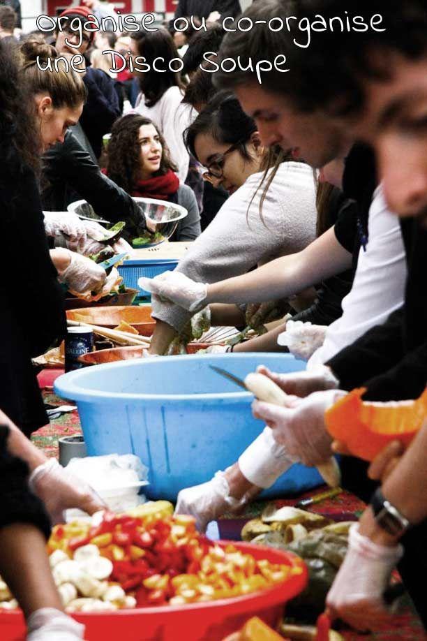 7 idées de gestes généreux et écologiques : 2- organiser une Disco Soupe