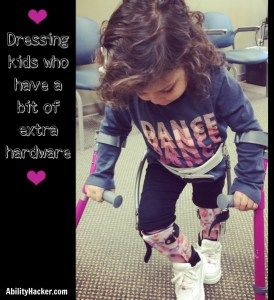Dressing kids shopping for clothes AFOs Twister Cables ...