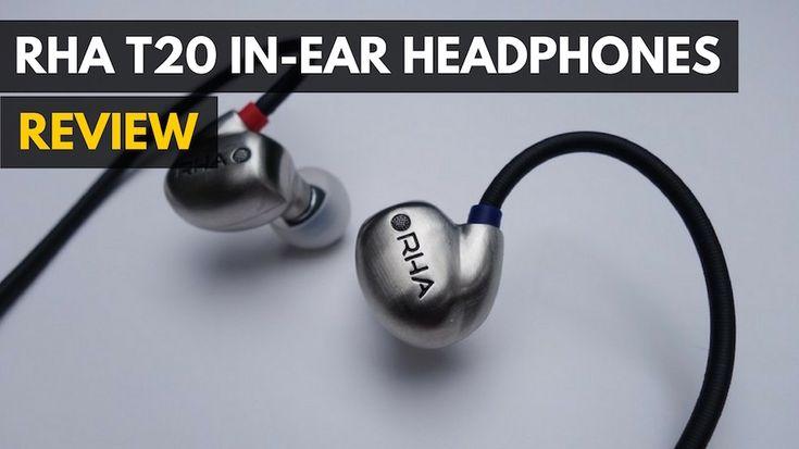 RHA T20 In-Ear Headphones Review