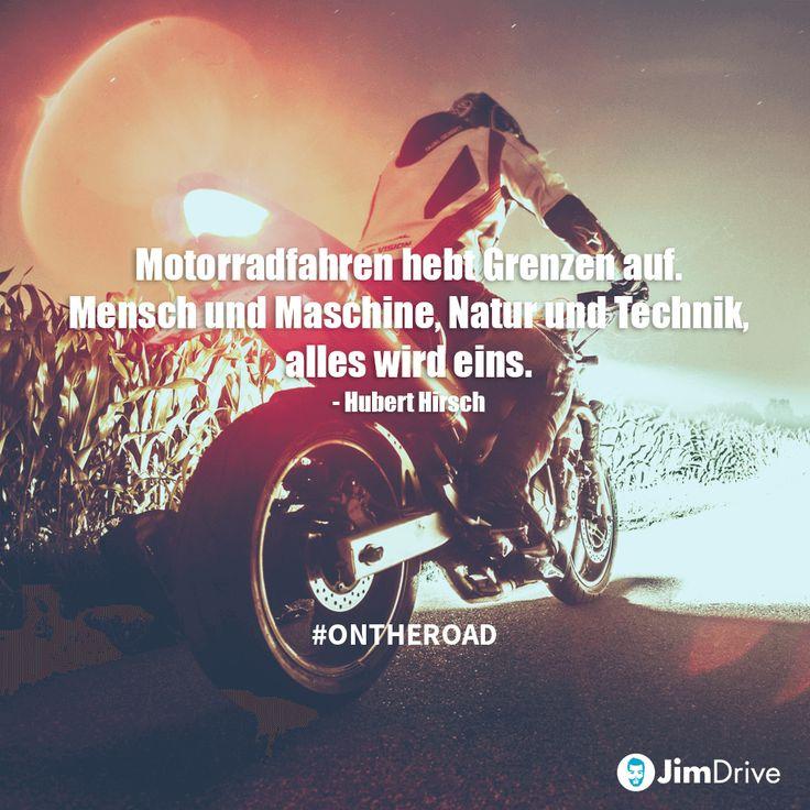 JimDrive Zitat / Zitat: Motorradfahren hebt Grenzen auf. Mensch und Maschine, N …   – Μότο κρος.