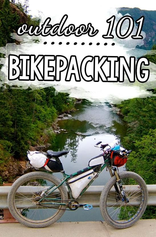 Bikepacking Demystified Learn How To Plan And Execute Your First Bike Trip With These 5 Essential Bikepacking Tips Includin In 2020 Bike Camping Bikepacking Bike Trips
