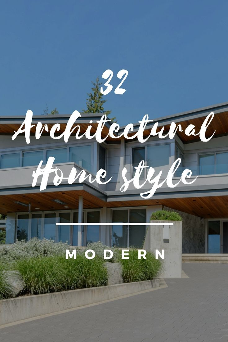 33 Types of Architectural Styles for the Home (Modern, Craftsman, etc.) | Home  architecture styles, Architecture fashion, Architecture