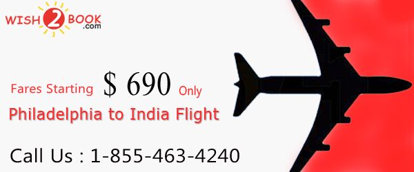 Book your tickets with us from Philadelphia to India in just $ 690 .wish to book offers Cheap international air tickets from Philadelphia to India. Search from the top airlines so that you can easily get Cheap Air Tickets to India to book your perfect flight. We assure you that you get the cheapest deal from Philadelphia to India.For best deal call us : 1-855-463-4240.