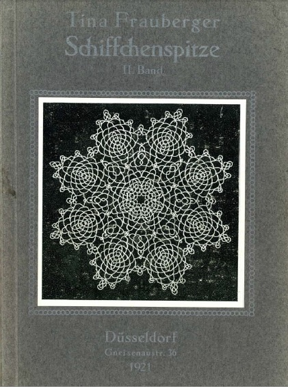 Tina Frauberger Schiffchenspitze, 1921: Frauberg Schiffchenspitz, Tina Frauberger, Of, Books, Cant Reading, Frauberger Schiffchenspitze, Vintage, Art, Boeken Kant