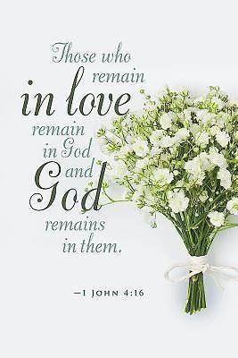White Bouquet Regular Size Bulletin Features The Scripture Verse 1 John 4 16 Ceb