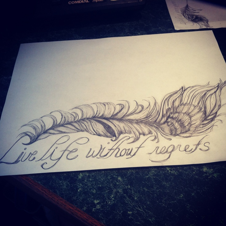 "Live Life With No Regrets Tattoo Sketches Drawing Art: ""Live Life With No Regrets"" Tattoo. Sketches. Drawing. Art"