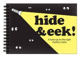 Hide and Eek: a book that demands a flashlight and a dark room (or good blankets)
