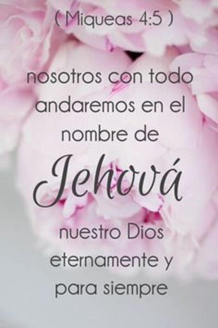 Nosotros con todo andaremos en el nombre de Jehová nuestro Dios eternamente y para siempre. Mq 4.5