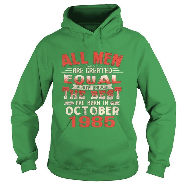 The Best Are Born In October 1985 32th Birthday Gifts Tee #gift #ideas #Popular #Everything #Videos #Shop #Animals #pets #Architecture #Art #Cars #motorcycles #Celebrities #DIY #crafts #Design #Education #Entertainment #Food #drink #Gardening #Geek #Hair #beauty #Health #fitness #History #Holidays #events #Home decor #Humor #Illustrations #posters #Kids #parenting #Men #Outdoors #Photography #Products #Quotes #Science #nature #Sports #Tattoos #Technology #Travel #Weddings #Women