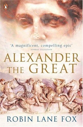 robin lane fox - alexander the great