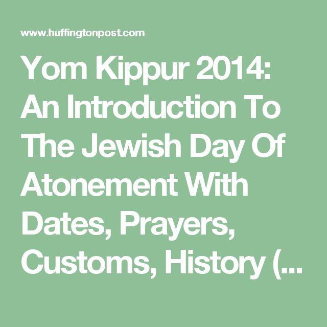 Yom Kippur 2014: Dates, Prayers And Customs