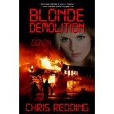 Blonde Demolition (Kindle Edition)By Chris Redding