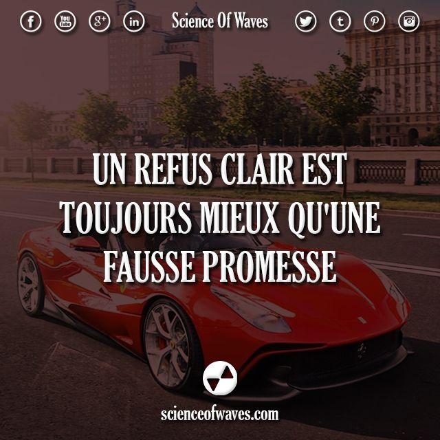 Un refus clair est toujours mieux qu'une fausse promesse.  #motivation #citations #citation #promesse #entrepreneur