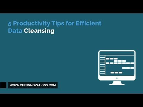 5 Productivity Tips for Efficient Data Cleansing