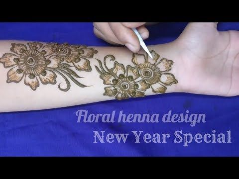 Floral arabic henna design for hands | New year special Design 2018 - YouTube