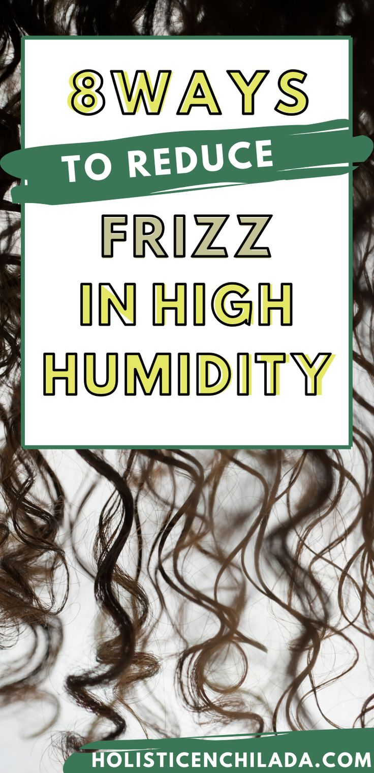 how to keep your hair frizz free in humidity