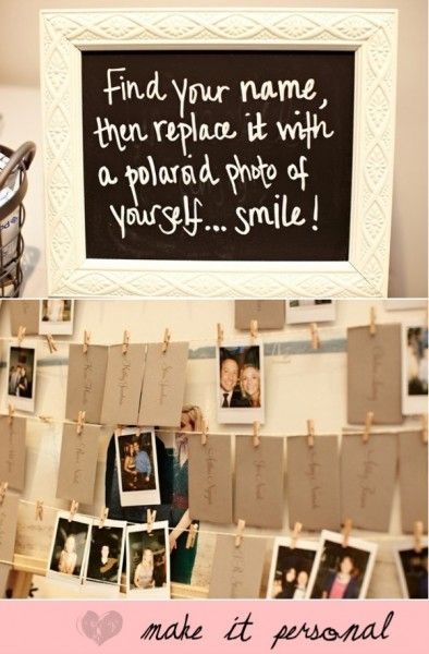 Fantastic idea instead of using a guest book. This would be so much fun for the guests to do, and could be done for any function or party as well as weddings. Guests could write messages on the back of the Polaroid photos, or if the name cards were white guests could write on the back of them. The photos could be placed in clear plastic photo sleeves in a folder/book.