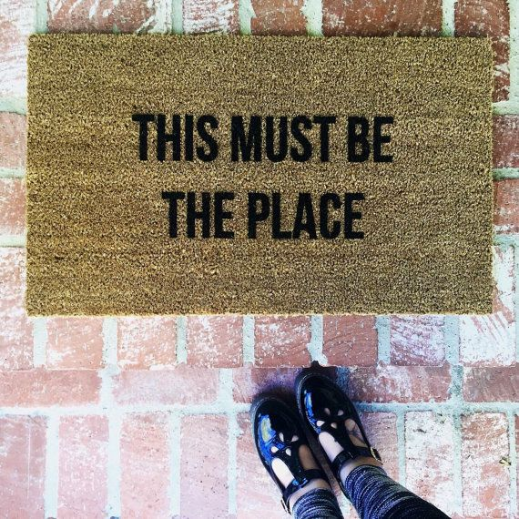 "NEW! ""This Must Be The Place"" Talking Heads door mat, outdoo mat, 18x30 coir, coco mat by Josie B"