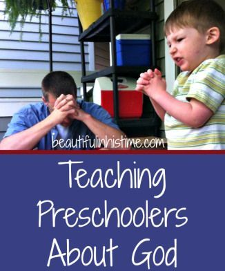 Resources for Teaching Preschoolers About God | http://beautifulinhistime.com