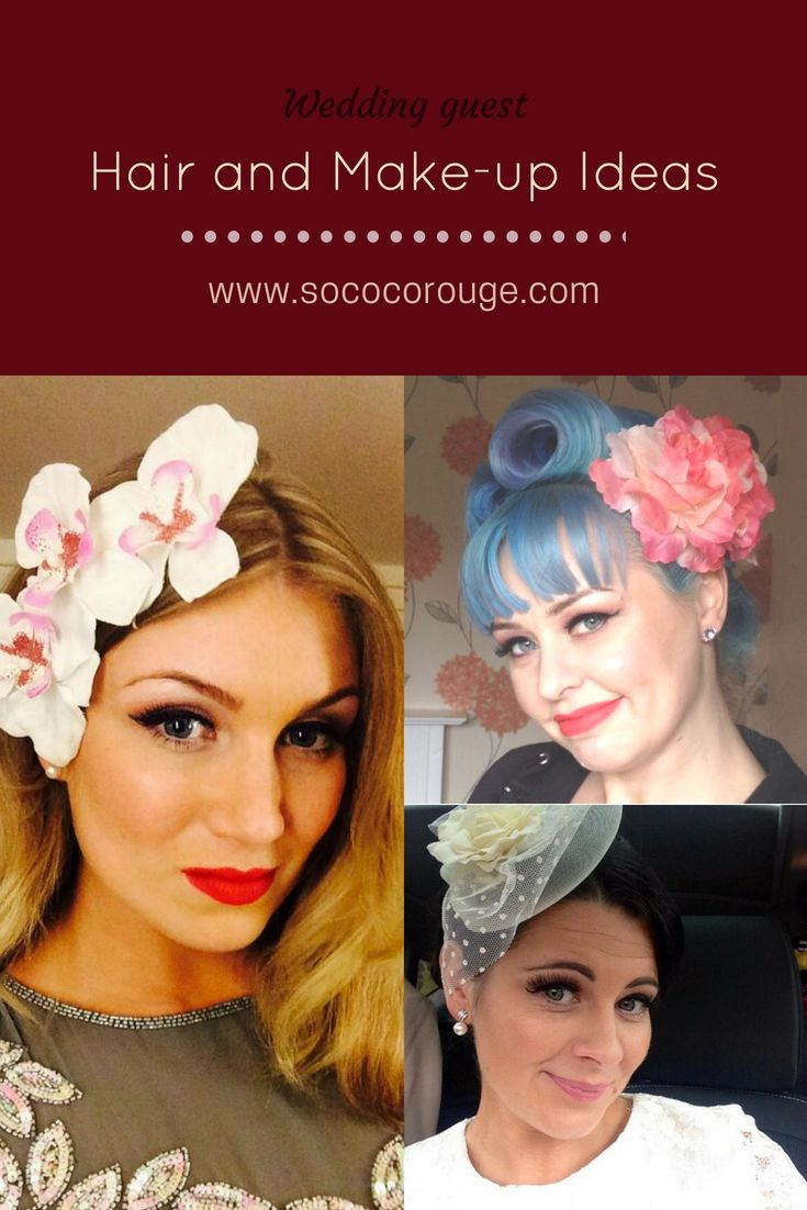 wedding guest hair and make up, hair and make up ideas