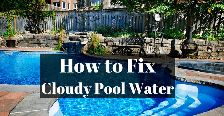 how to clear up cloudy hot tub water