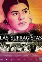 Las sufragistas (2012). Documentary of the real life story of Eufrosina Cruz, an indigenous woman who couldn't take office in her hometown in Oaxaca because tradition did not permit women to vote or be voted. Her story reflects the struggle of Mexican women to gain their political rights and it's told through the words of extraordinary women like Beatriz Paredes, Michelle Bachelet, Dulce María Sauri, María de las Heras, and others. Directed by Ana Cruz.
