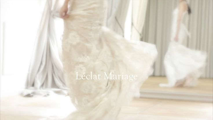 L'eclat Mariage Collection vol.01 on Vimeo