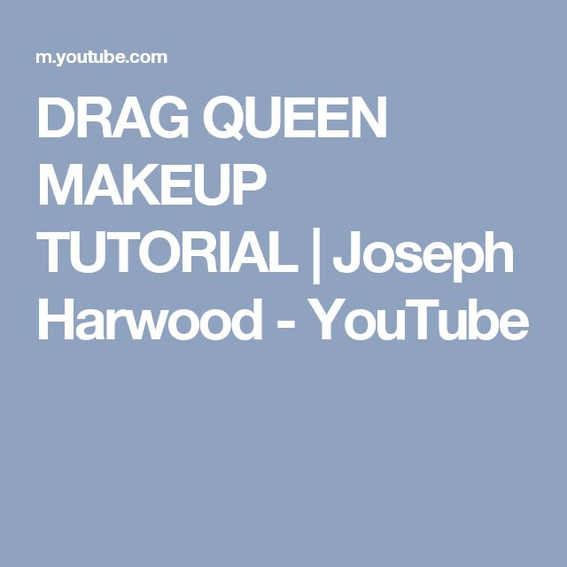 DRAG QUEEN MAKEUP TUTORIAL | Joseph Harwood - YouTube