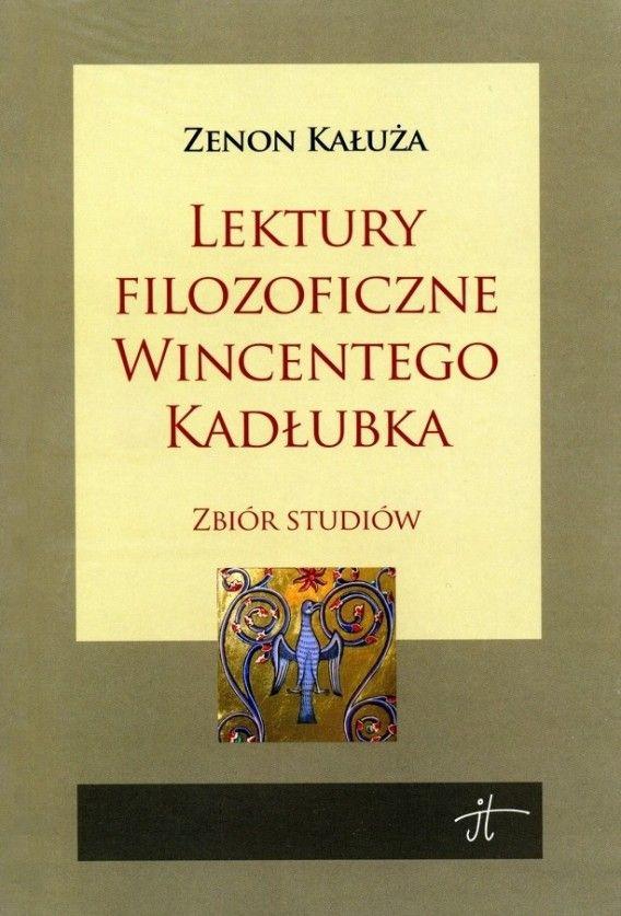 Lektury filozoficzne Wincentego Kadłubka. Zbiór studiów