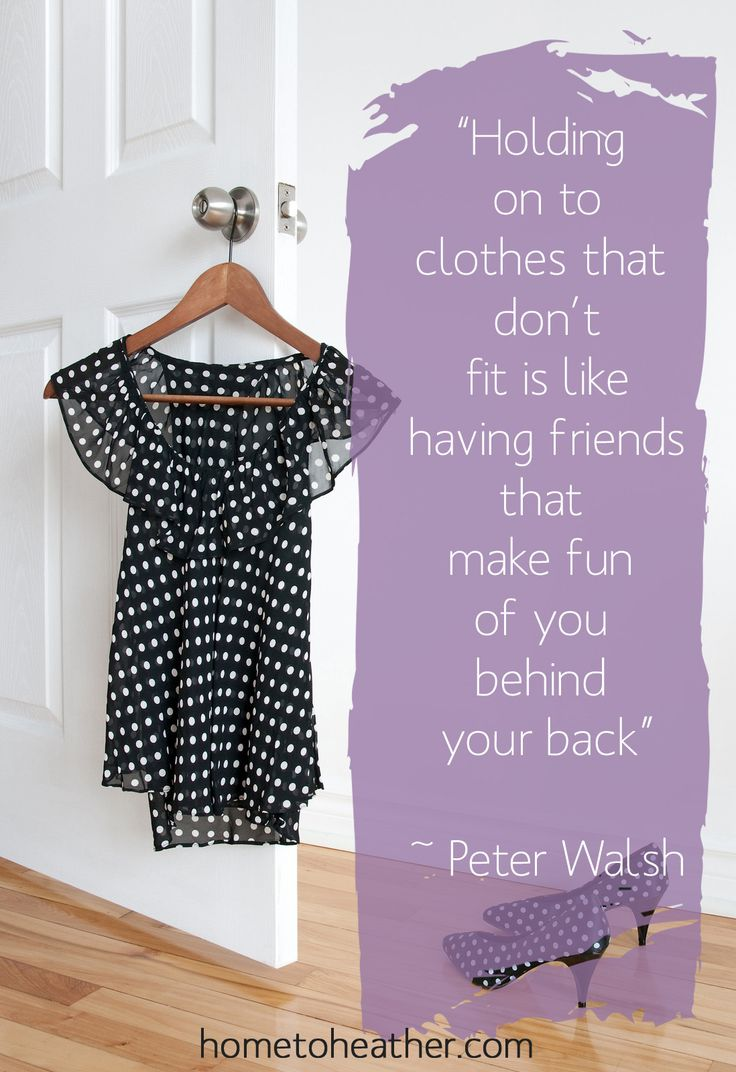 Don't torture yourself by hanging on to 'skinny clothes.'  Set yourself free and clear the clutter!