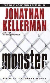 Monster.  Jonathan Kellerman