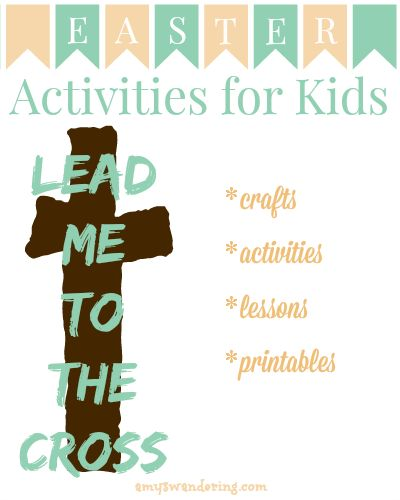 Lead Me to the Cross ~ FREE Easter Activities for Kids