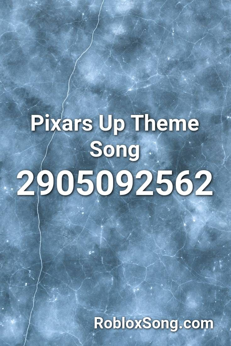 Pixars Up Theme Song Roblox Id Roblox Music Codes In 2020