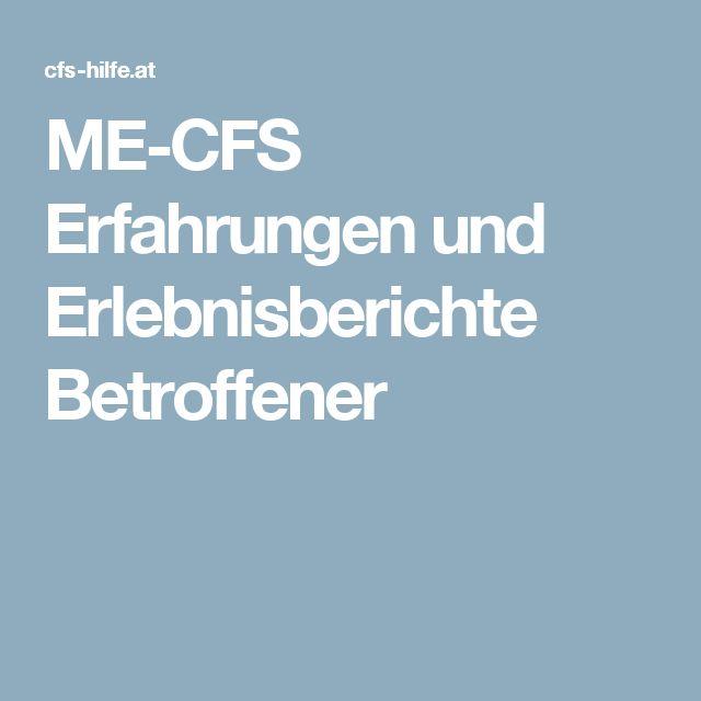 ME-CFS Erfahrungen und Erlebnisberichte Betroffener
