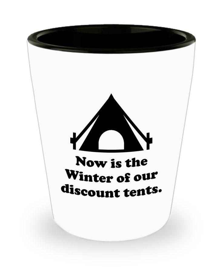 William Shakespeare Pun Shot Glass - Winter of Our Discount Tents - Funny Puns Literary History Inappropriate