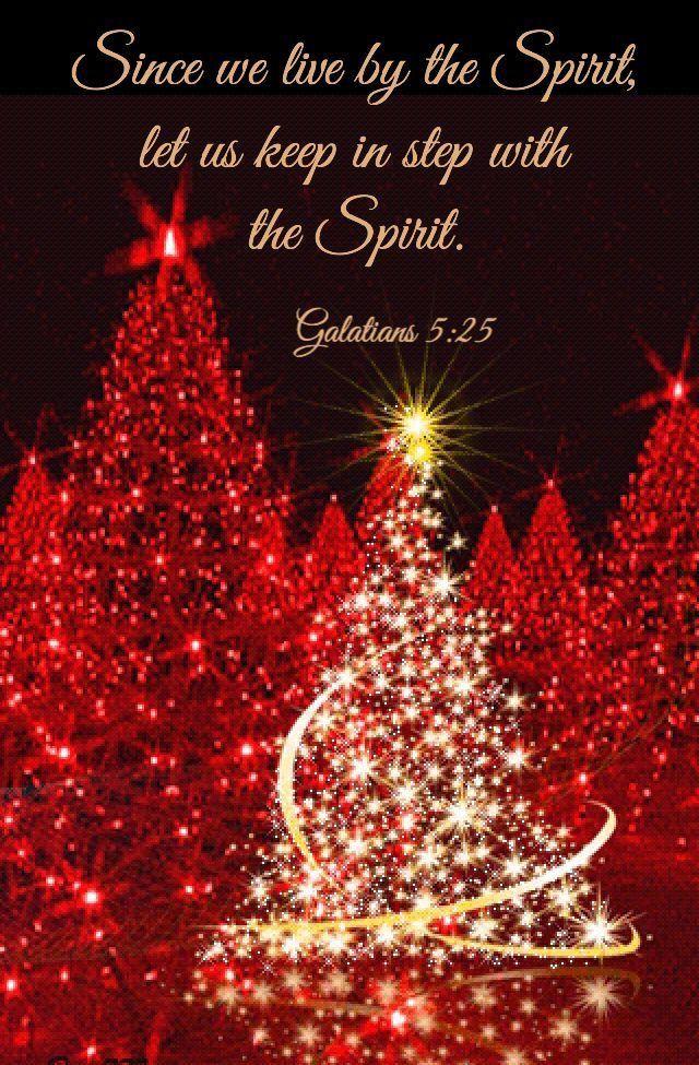 Christmas Quotes Bible.Galatians 5 25 Bible Verses Christmas Blessings