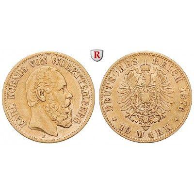 Deutsches Kaiserreich, Württemberg, Karl, 10 Mark 1876, F, ss, J. 292: Karl 1864-1891. 10 Mark 1876 F. J. 292; GOLD, sehr schön… #coins