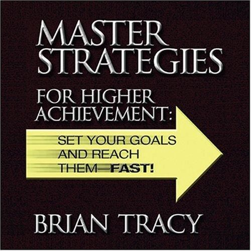 AUDIOBOOK - Master Strategies for Higher Achievement: Set Your Goals and Reach Them