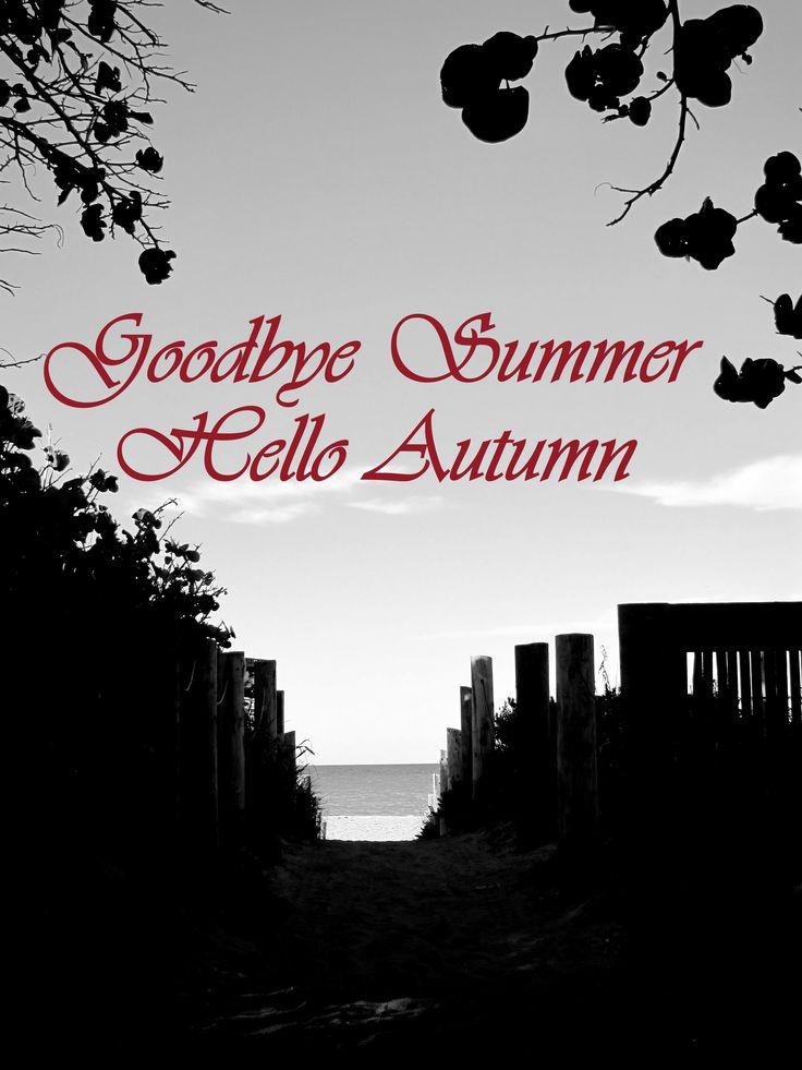 #Change of #season time goodbye #summer hello #autumn  image via Google