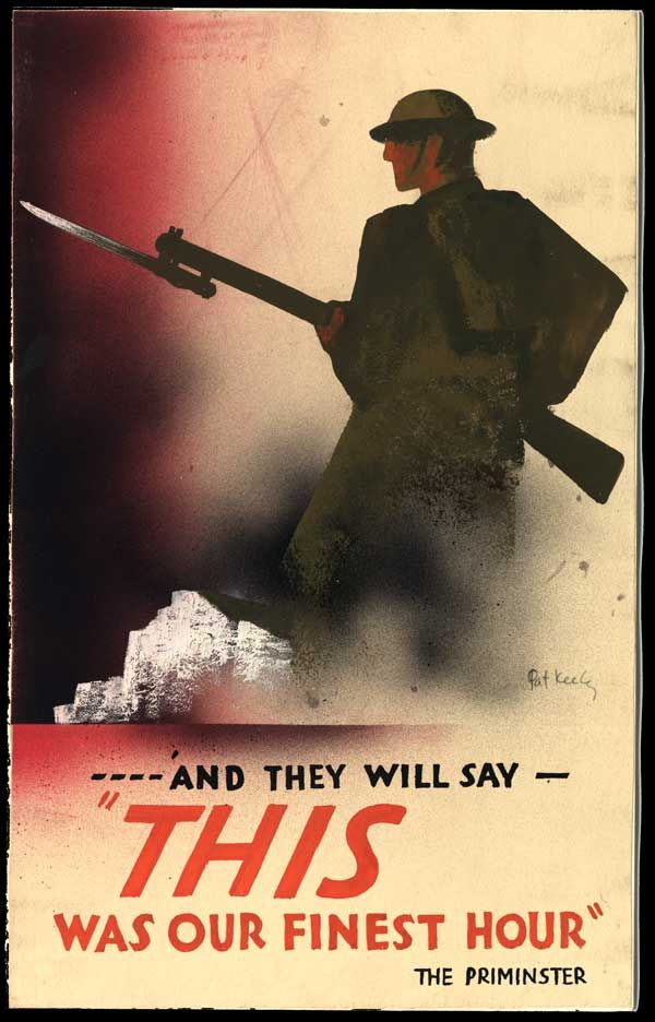 """This was our finest hour"" by Pat Keely, June 1940 or later. A strongly coloured war effort poster depicting an oversized British soldier standing in defence of the white cliffs of Dover. The slogan 'This was our finest hour' is taken from Churchill's speech to the House of Commons on 18 June 1940."