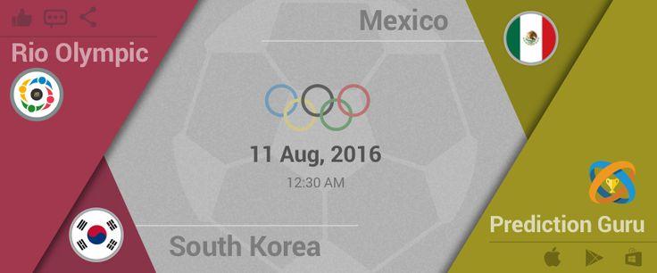 #Rio #2016 #Olympics #Football Upcoming Match 12:30am IST Mexico v SouthKorea Predit2Win at