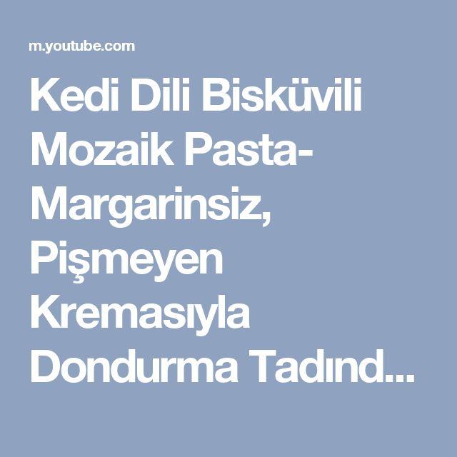 Kedi Dili Bisküvili Mozaik Pasta- Margarinsiz, Pişmeyen Kremasıyla Dondurma Tadında Pratik Tatlı - YouTube