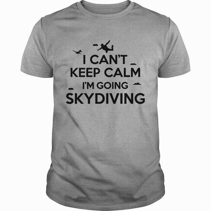 cant keep calm #skydiving TShirts, Order HERE ==> https://www.sunfrog.com/Sports/122326276-647988911.html?6782, Please tag & share with your friends who would love it, #skydiving tattoo bucket lists, skydiving quotes summer, skydiving quotes inspiration #kcco #firefighter #bomberos  sky diver fun, sky diver scuba diving, sky diver pictures #quote #sayings #quotes #saying #redhead #science #nature #ginger #sports #tattoos #technology #travel