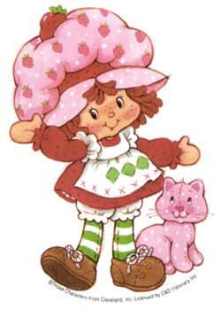 Strawberry Shortcake. Can't remember her cat's name, but I do remember that all of her toys smelled like strawberries.